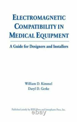 Electromagnetic Compatibility in Medical Equipment A Guide for Designers
