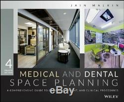 Medical and Dental Space Planning A Comprehensive Guide to Design, Equipment