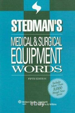 STEDMAN'S MEDICAL & SURGICAL EQUIPMENT WORDS STEDMAN'S Excellent Condition