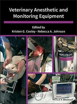 Veterinary Anesthetic and Monitoring Equipment (Hardcover)