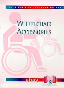 Wheelchair Accessories (Equipment for Disabled People) by Barrett, J